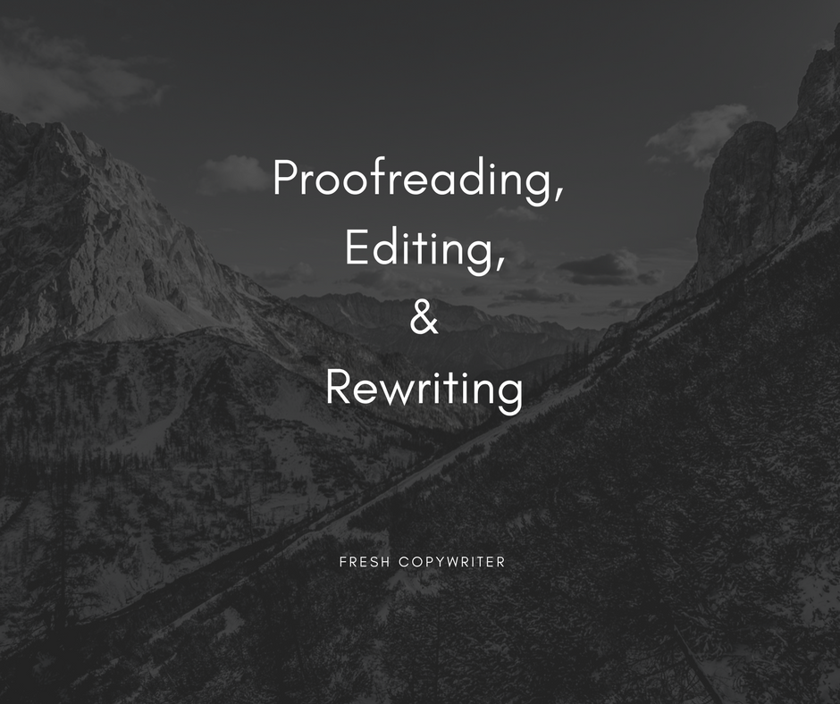 Proofreading Editing Rewriting