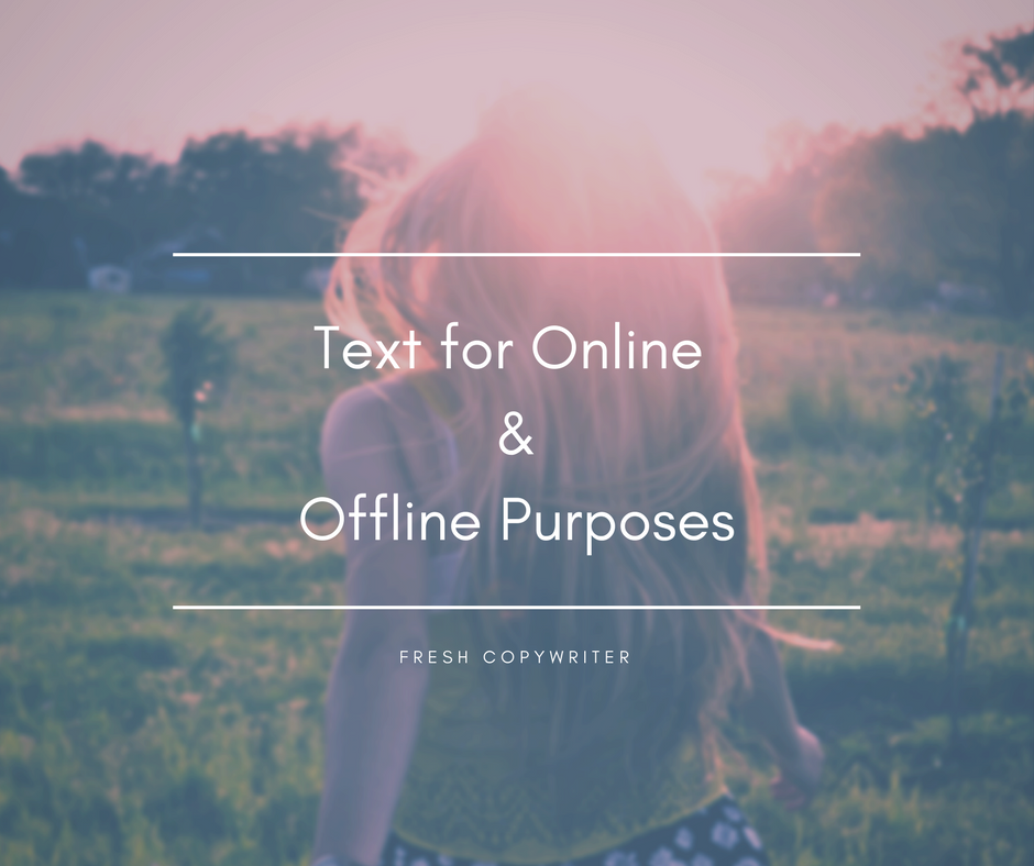 text for online and offline purposes
